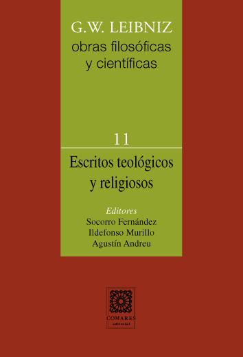 G.W. Leibniz Obras filosóficas y científicas Vol. 11 Escritos teológicos y religiosos