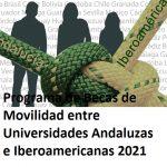 Becas de Movilidad entre Universidades Andaluzas e Iberoamericanas 2021